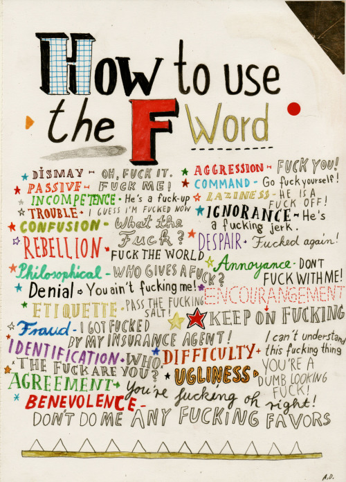 my new version of the f word, i'm not sure if i'm satisfied with it. found this here: http://anditslove.tumblr.com/post/357206496