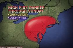 Mid-Atlantic Wildfire Risk Continues Through Sunday  A high-fire danger will persist across the mid-Atlantic and southern parts of New England through Sunday.