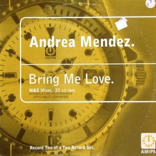 Andrea Mendez - Bring Me Love (M&S Smooth Dub)
