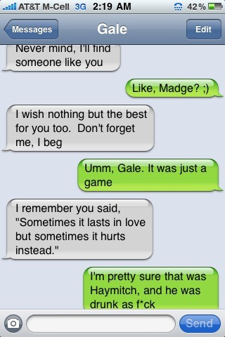 Gale drunk texts Katniss [via thefandom.net]