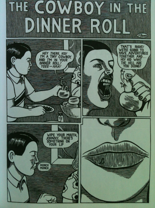 """The Cowboy in the Dinner Roll"" from Snake 'n' Bacon's Cartoon Cabaret by Michael Kupperman. Awesome stuff."