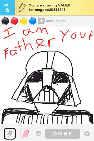 There is my darth vader pic. Haha. It is hard drawing on an iPod touch. I'm enjoying this game though.  omgpop78336509 is mine