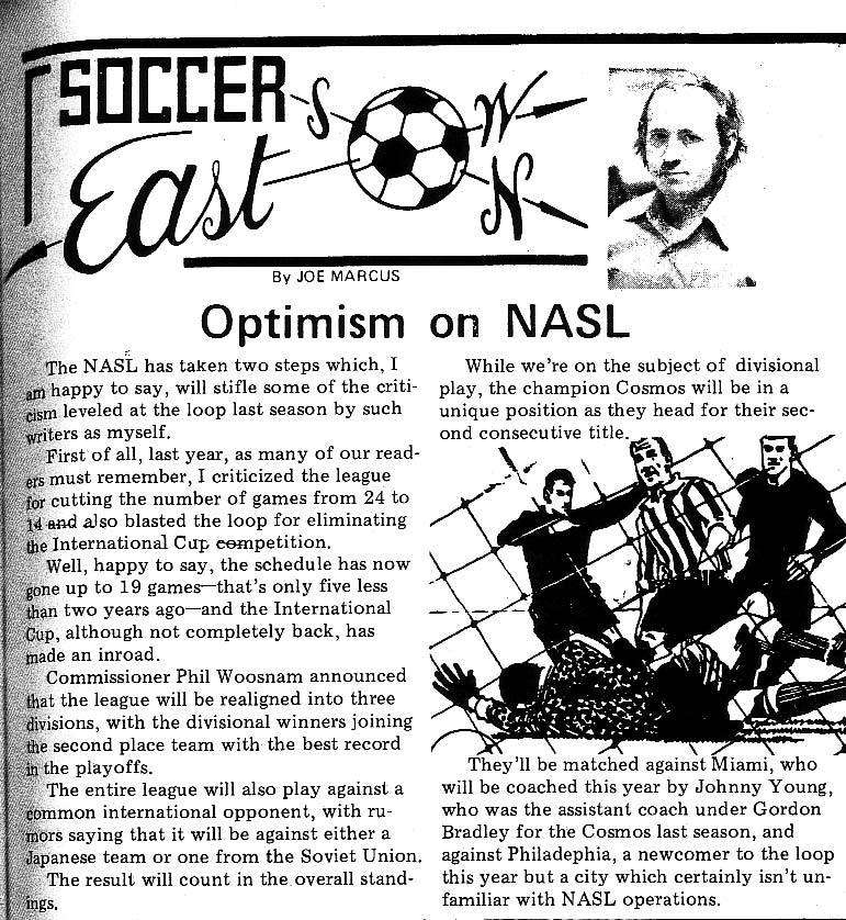 The first in a series of historical scans from Soccer America magazine. Founded in 1971, SA has been covering the news of the sport ever since, and XI co-editor David Keyes has been rooting through their archives. This first post looks at the state of the NASL heading into 1973, the New York Cosmos having won their first championship the season before. Reproduced with the permission of Soccer America
