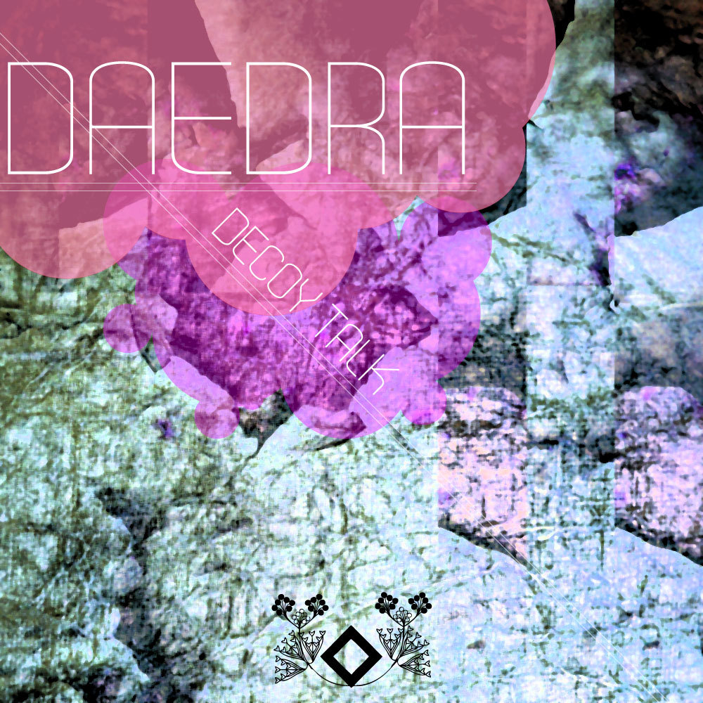 (GFR045) DECOY TALK, by DAEDRA drops TUESDAY!!!! Click the album cover for an exclusive download preview….