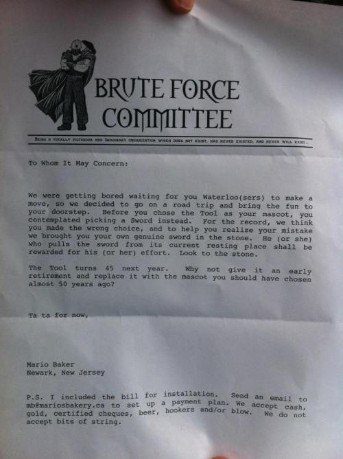 The letter sent to EngSoc from UofT's Brute Force Committee when they installed a miniature version of The Sword In The Stone sculpture outside of Carl Pollock Hall. Note: The Ridgid Tool is 45 years old this year (2012), not 50. Read the full story here.