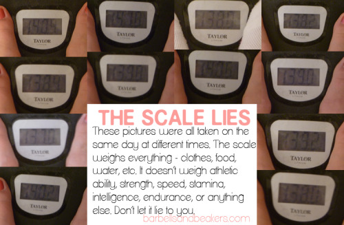 "maraythonrunner:  cleaningout:  So on Friday I took a picture of my scale every few hours. Why? To show what the scale may be telling you when you step on it. The scale weighs everything and nothing at the same time. It can tell you how much your fat, muscle, organs, blood, hair, nails, etc. weigh at that given point and time. It also tells you what you're wearing, how much product is in your hair, if you're retaining water, that you ate last night and it's somewhere in your GI, that you may have had some water in the last few hours, etc. The scale weighs nothing. This changing number throughout the day doesn't tell me how much I can squat, how far or fast I run, what my grades are, how well my clothes fit, if I'm a genuinely good person. My scale knows nothing about me. Everyone fluctuates weight daily. I was as high as 141 and as low as 137 all within less than 24 hours. If we fluctuate this much during the day, imagine how much we fluctuate day to day? Weigh yourself every day and see that after a few days of ""good eating"" you're up a few pounds? Is it really fat? Is it really ANYTHING? No. Don't let the scale tell your story - it's a liar.  I really like that someone did this. It's hard to explain this to people when they're weighing themselves on a daily basis and here it is plain as day. The scale doesn't tell you what you think it does."