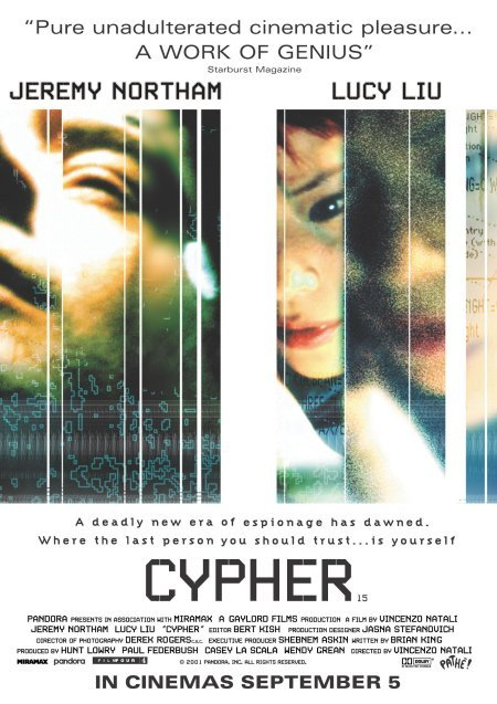A poster for Cypher, a somewhat silly but definitely enjoyable techno-thriller type thing from 2002. (I rewatched this last night while pottering with Photoshop, and there are some nice touches in it. I also decided to create a movieinframes four-frame version of it, which is more about the protagonist's relationships with women in the film than the other direction I could have gone, focussing on the whizz-bang gadgets. Maybe I'll do another take later.)