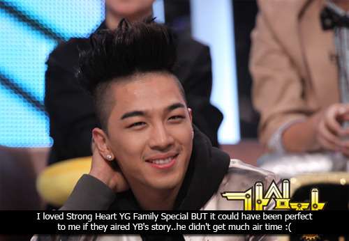 vipconfessions:  I loved Strong Heart YG Family Special BUT it could have been perfect to me if they aired YB's story..he didn't get much air time :(