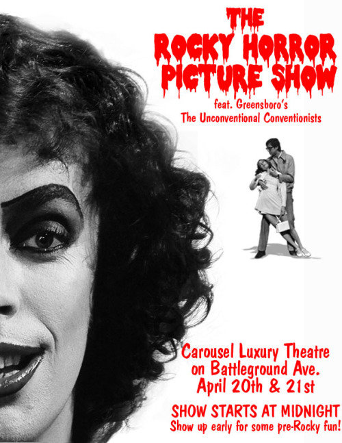 clown1313:  Join us in Greensboro, NC for our monthly Rocky Horror Picture Show!!!The show will be at the Carousel Luxury Theatre on Battleground Ave.Show starts at midnight but get there early for some pre-rocky fun!!! Preformed by Greensboro's very own, Unconventional Conventionists