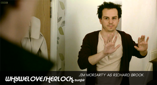 Jim Moriarty as Richard Brook.