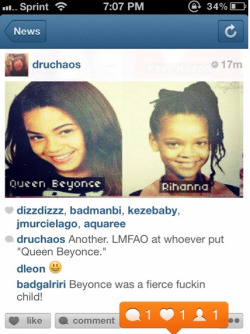 "famousbeyoncefans:  Rihanna says B was a ""fierce fuckin child"" on instagram"