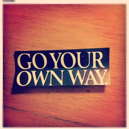 Our Monday mantra… (Taken with instagram)