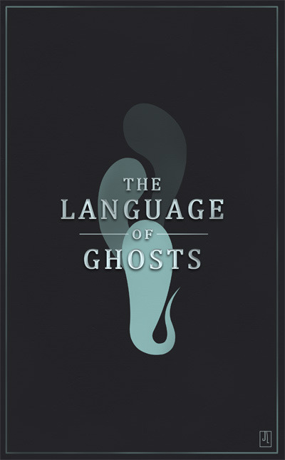 I'm not sure if there is already a book named the Language of Ghosts but it's something I made up to reflect things that are happening in my life currently.I imagined this as a book jacket cover obviously.To see more of my work see my blog.
