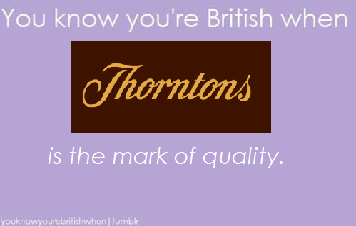 Thornton's Chocolate truly is the mark of quality in the UK. :L