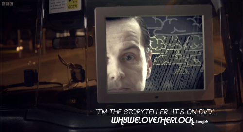 """I'm the storyteller. It's on DVD""."