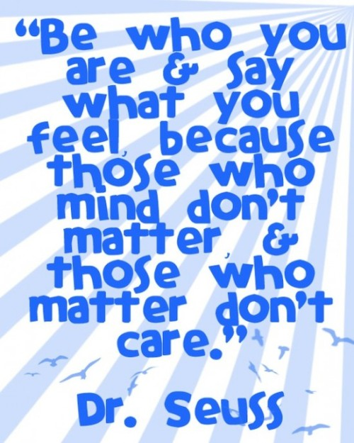 One great reason to be who you are, from Dr. Seuss