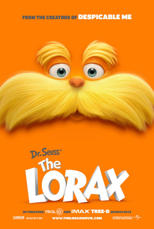 The 365 Films Challenge - Day Twenty-Eight The Lorax  Starring: Zac Efron, Ed Helms, and Danny DeVito Directed By: Kyle Balda and Chris Renaud If you don't know the plotline of The Lorax then please get the hell off my blog and GO READ IT.  For those of you that were not deprived children, I will get on with my review. This movie was positively flawless film-wise, as far as advertisements were concerned I was disappointed (Stephen Colbert summed up what was wrong nicely). I felt the book was well-represented on screen and the filmmakers did an excellent job animating the film to look exactly like the illustrations Dr. Seuss originally created. Personally, I feel Teddy would have been as proud (FUN FACT! Zefron's character was named Ted and when I realized why, I cried) as I was seeing someone in the industry remind parents and children of the dangers of consumerism, mass-production, and pollution. I cried like a baby over the preservation of the Doctor's legacy, as well as the ultimate message of the film and the book: Unless someone like you cares a whole awful lot, nothing is going to get better. It's not. Twelve-billion stars.