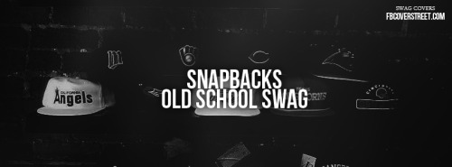 Snapbacks Old School Swag Facebook Cover