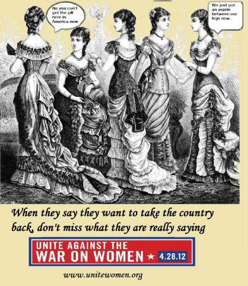 "truth-has-a-liberal-bias:  101 examples of the GOP's War on Women Just a Small Sample: GOP presidential candidate Mitt Romney: ""Vote for the other guy"" if you want birth control covered. (March 20) Texas Gov. Rick Perry implements a law that would exclude Planned Parenthood from the Medicaid women's health program, causing the Department of Health and Human services to revoke federal funding for family planning via Medicaid to the state. (March 16) Congressional Republicans oppose renewing the Violence Against Women Act. (March 14) Fox News commentator Liz Trotta says military women should ""expect"" to be raped. She goes on to say the military is spending too much money on sexual assault prevention. (March 14) ""Planned Parenthood, we're going to get rid of that."" — Mitt Romney on cutting spending (March 13) ….."