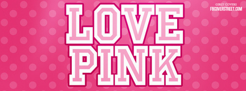 Love Pink Facebook Cover