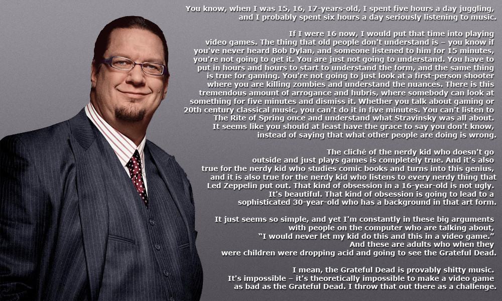 Penn Jillette on gaming and art.