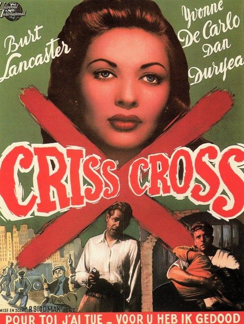 salesonfilm:  Films in 2012—#113 Criss Cross (Robert Siodmak, 1949)