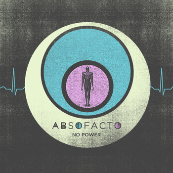 Absofacto  - No Power