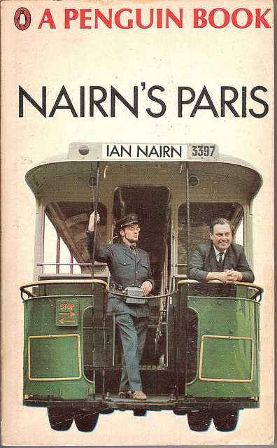 "Nairn's Paris by Covers etc on Flickr.Ian Nairn on Paris, from the year of ""les événements"". Cover photo by Dennis Rolfe."