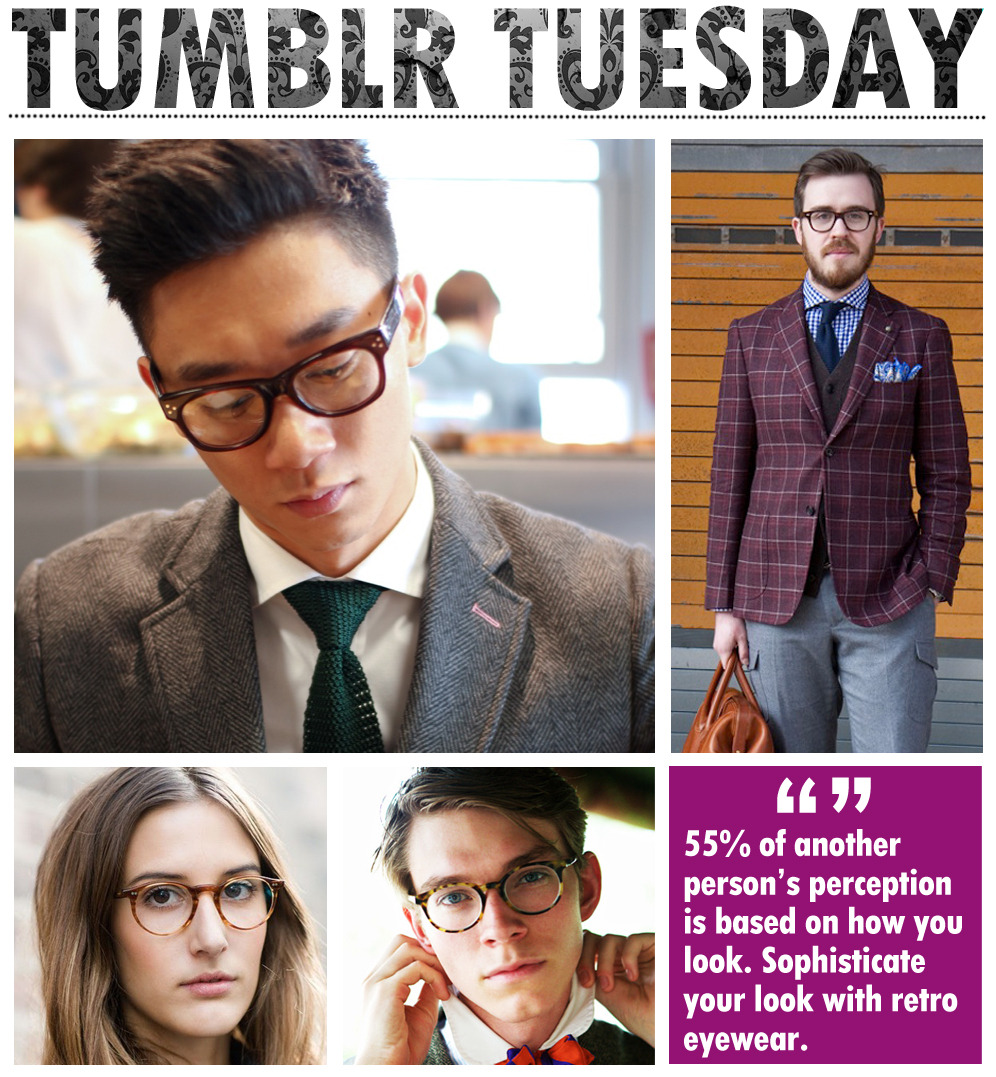 It's Tumblr Tuesday with Best Image Optical. Does your look matter? According to a perception survey, 55% of another person's perception is based on how you look. So, whenever you are ready to prep your next look, sophisticate your style with retro eyewear by Dolabany Eyewear.