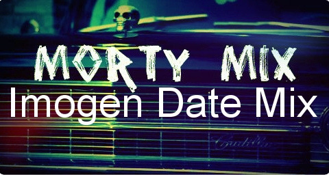 "Morty ""Memorial"" Mix #49- Imogen Date Mix 1. Next Girl- The Black Keys2. Happy Kid- Nada Surf3. Percussion Gun- White Rabbits4. Without You- PT Walkley5. Red House- Jimi Hendrix6. Good To Sea- Pinback7. She's Got You High- Mumm-Ra8. Swimming In The Flood- Passion Pit9. XO- Fall Out Boy10. Truth Doesn't Make A Noise- The White Stripes11. If I Ever Feel Better- Phoenix12. Signs- Bloc Party13. Streep Map- Athlete14. Ships In The Night- Mat Kearney15. Sofa Song- The Kooks16. The Scene Is Dead- We Are Scientists17. Just Me Before We Met- Noah and the Whale18. Hurricane- Panic At The Disco19. Always Love- Nada Surf20. Do The Panic- Phantom Planet"