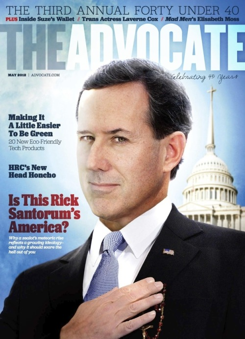 "The Advocate's Coverboy: Rick ""Frothy Mix"" Santorum"