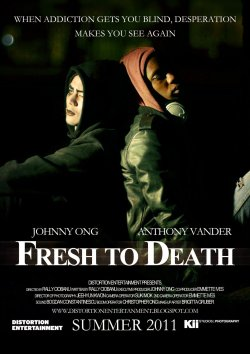 Fresh to Death 2011 A short film poster and dvd cover I designed for Distortion Entertainment.