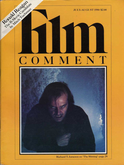 the-overlook-hotel:  Cover of the July-August 1980 issue of Film Comment, featuring The Shining. The article, by Richard T. Jameson, can be read here.