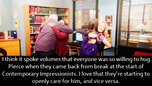 I think it spoke volumes that everyone was so willing to hug Pierce when they came back from break at the start of Contemporary Impressionists. I love that they're starting to openly care for him, and vice versa.