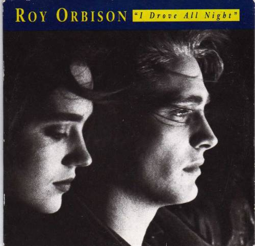 Album cover for Roy Orbison's I Drove All Night, featuring a still from the video with Jennifer Connelly and Jason Preistley.