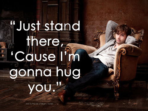 "doctorwho:  ""Just stand there 'Cause I'm gonna hug you."" Doctor Who Valentines  Just got reblogged by the DW tumblr FOR THE 4TH TIME. HEY DW TUMBLR YOU CAN GO AND HIRE ME NOW K?"
