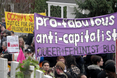 Pro-Fabulous - Anti-Capitalist - Queer & Feminist Bloc // San Francisco, CA, USA // February 20, 2012
