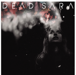 DEAD SARA released their debut album today! We are so excited that we are giving out copies of the album along with a Tshirt for free! Follow us on Twitter & Tweet #MCDeadSara http://bit.ly/DeadSaraRules