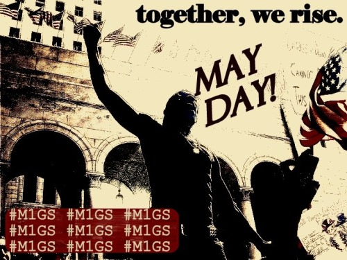ryanricela:  together, we rise. OccupyMay1st.org @OccupyLA #OWS #M1GS