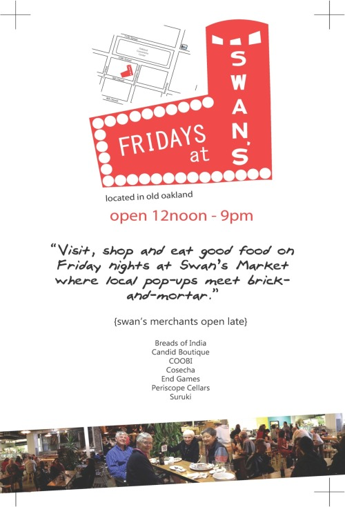 This week's popups for Fridays at Swans on https://www.facebook.com/swansmarket