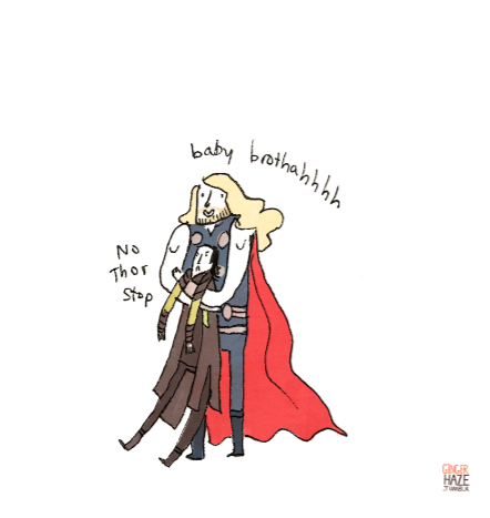 gingerhaze:  STOP IT THOR not in front of my alien army!!