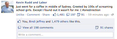 live-laugh-love-georgia:  KRudd you are so classic. This man should be PM again. I totally would have ignored One Direction in favour of getting a photo with this man.