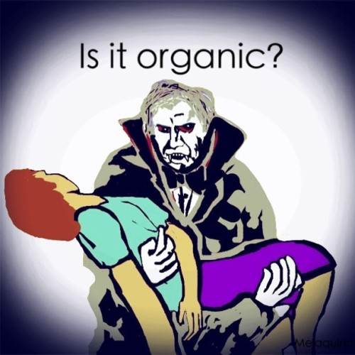 #organic #funny #Dracula #organicfood  (Taken with instagram)