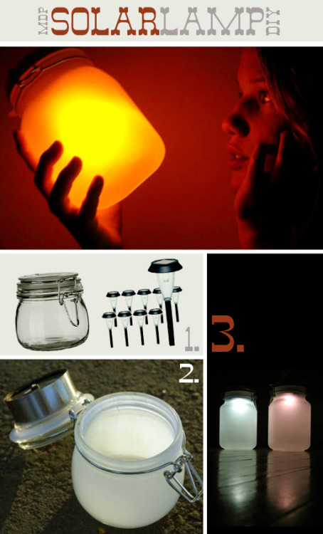 truebluemeandyou:  DIY Sun Jar Made From Solar Garden Lights. Lots of tutorials for this, but this one has links to other sun jars also. From Free People here.