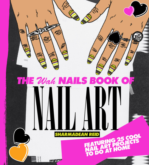 WIN A SIGNED COPY OFTHE WAH NAILS BOOK OF NAIL ARTBy Sharmadean Reid  Email your name and address to competitions@hardiegrant.co.ukUK residents only, sorry overseas friends!Entries close 3pm on Thursday 12th April. Winner will be announced at 4pm Thursday 12th April.