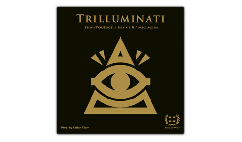 "W1NSDAY MUSIC: ShowYouSuck ""Trilluminati"" ft. Henny B. and Mig Mora The W1N Vol. I Singles Series continues today with ""Trilluminati"" by ShowYouSuck featuring fellow Chicago talents Henny B. and Mig Mora - Produced by Stefan Clark. ShowYouSuck is the latest addition to our upcoming album, W1N Vol. I, joining local emcees G.o.D. Jewels (""Gym Shoes"") and YP (""Let Me Smoke"").Visit our MUSIC page to download all the latest tracks, and look out for new free singles every W1NSDAY as we continue the W1N Vol. I Singles Series. Keep and eye on our blog and sign up for the W1NSDAY newsletter for updates on the release of the W1N Vol. I album this summer, bringing you tracks from more of Chicago's finest like BBU, Really Doe, Scheme and many others."