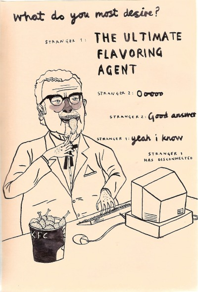 thesecakes:  eatsleepdraw:  colonel sanders havin' fun online. check out my other stuff - http://thesecakes.tumblr.com/  aww yeah the sandyman's makin' the rounds
