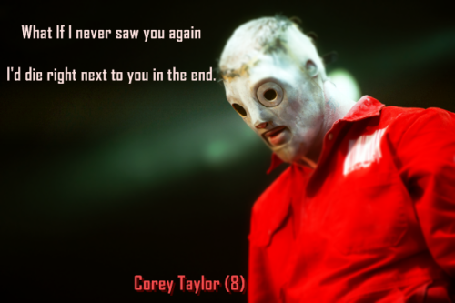 From the Slipknot song Danger (Keep Away) off of the 2004 album Volume 3: The Subliminal Verses