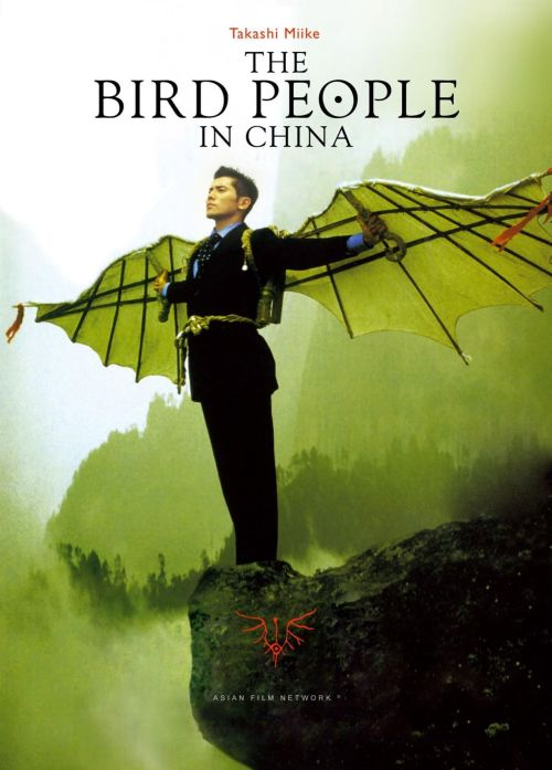 Takashi Miike: The Bird People in China A young Japanese salaryman is sent by his company to a remote Chinese village to evaluate precious Jade that is found there, but before he arrives meets the yakuza who was sent to tail him to protect his bosses interest in the company. When the men finally arrive their mission become sidetracked by their interest in a mysterious young village girl, her haunting English language song and the secret that makes men fly like birds. A masterpiece, nothing less. read more