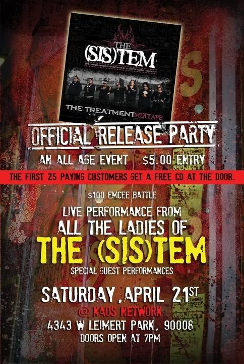 dawngun:  Official Release Party for #TheTreatment mixtape!  1st 25 Patrons get a free copy of #TheTreatment Mixtape!   Live Performances from The (Sis)tem & more!   All ages welcome!